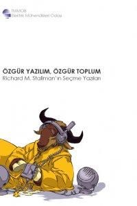 Özgür Yazılım, Özgür Toplum - Richard M. Stallman